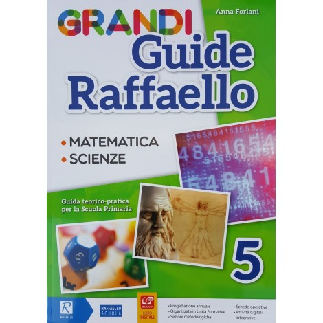 Grandi Guide Raffaello - Scientifica - Classe 5