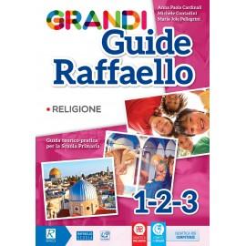 GRANDI GUIDE RAFFAELLO - RELIGIONE 1/2/3