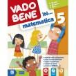Vado bene in... Matematica Cl.5