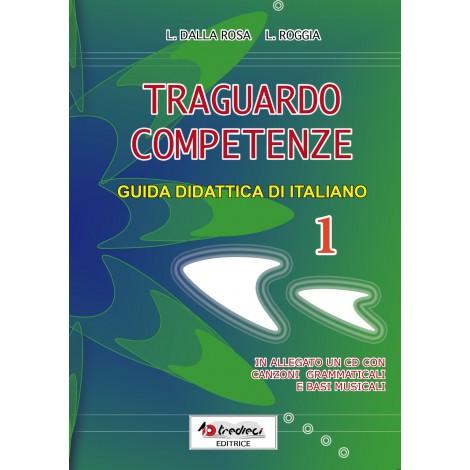 TRAGUARDO COMPETENZE GUIDA DIDATTICA  ITALIANO CL.1