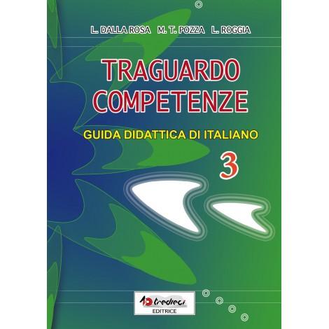 TRAGUARDO COMPETENZE GUIDA DIDATTICA ITALIANO CL.3
