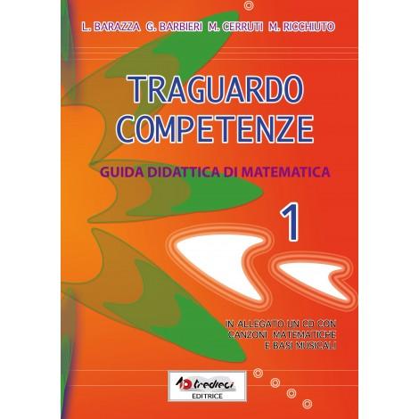 TRAGUARDO COMPETENZE GUIDA DIDATTICA MATEMATICA CL.1