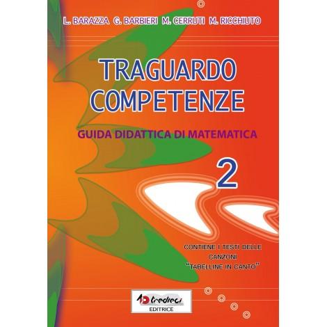 TRAGUARDO COMPETENZE GUIDA DIDATTICA MATEMATICA CL.2