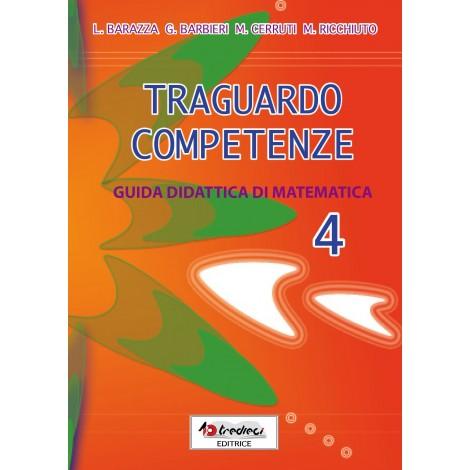 TRAGUARDO COMPETENZE GUIDA DIDATTICA MATEMATICA CL.4