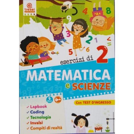 ESERCIZI DI MATEMATICA E SCIENZE CL.2