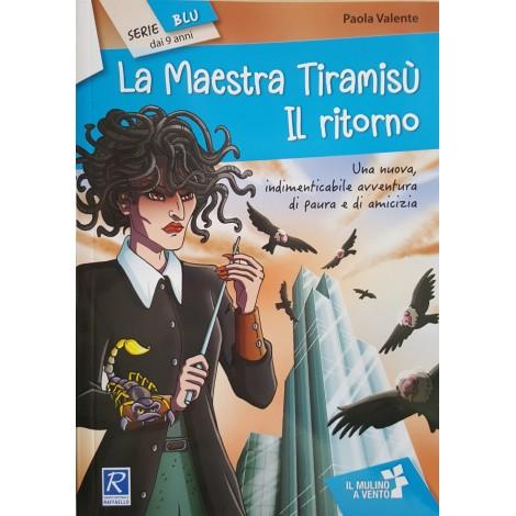 LA MAESTRA TIRAMISU - IL RITORNO