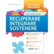 Recuperare Integrare Sostenere. Guida didattica