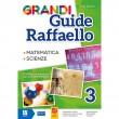 Grandi Guide Raffaello - Scientifica - Classe 3°