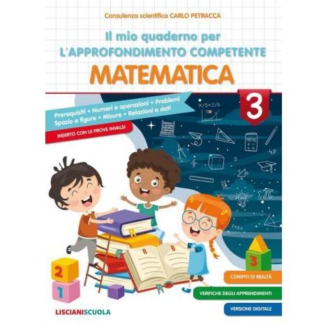 il mio quaderno per l approfondimento competente matematica cl.3
