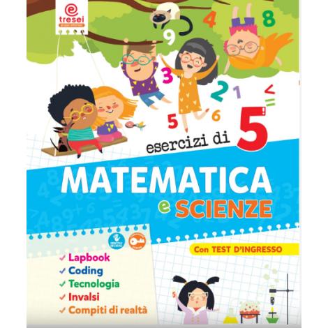 ESERCIZI DI MATEMATICA E SCIENZE CL.5