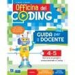 Officina del Coding - Guida docente - classe 4-5
