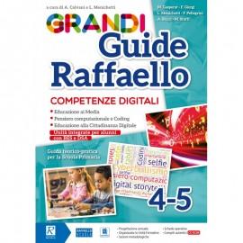 Grandi Guide Raffaello - Competenze digitali - Classi 4°-5°