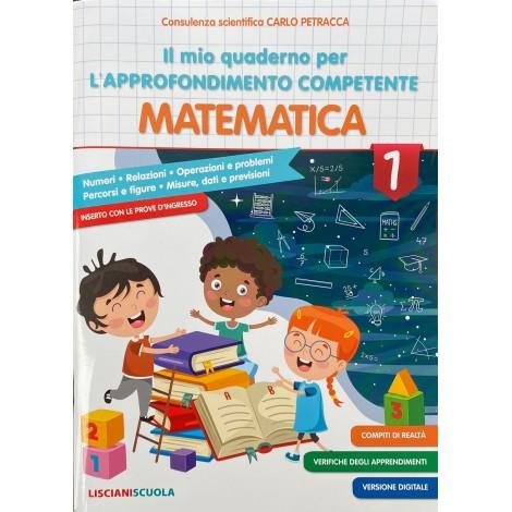 Il mio quaderno per l approfondimento competente matematica cl.1