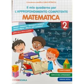 Il mio quaderno per l approfondimento competente matematica cl.2