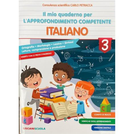 Il mio quaderno per l approfondimento competente italiano cl.3