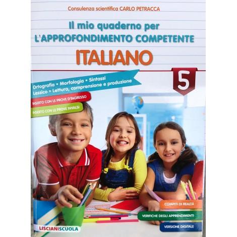 Il mio quaderno per l approfondimento competente italiano cl.5