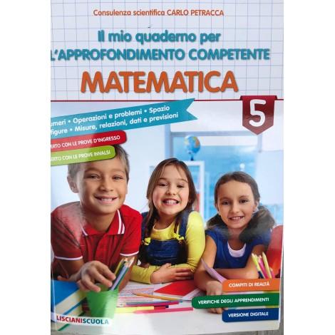 Il mio quaderno per l approfondimento competente matematica cl.5