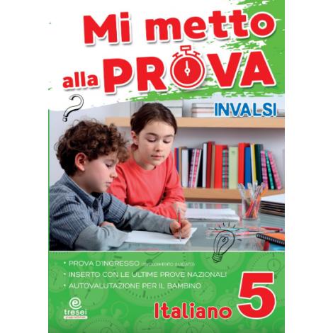 Mi metto alla prova invalsi italiano cl.5