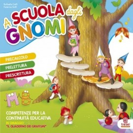 A scuola dagli gnomi