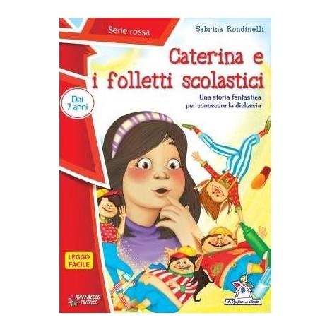 Caterina e i folletti scolastici