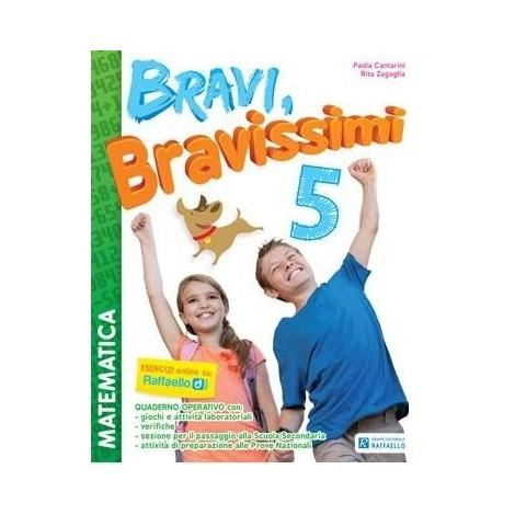 Bravi Bravissimi - Matematica. Classe 5°