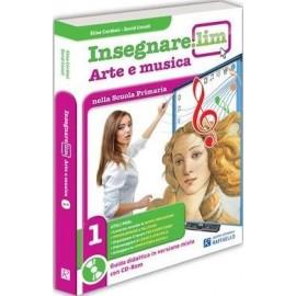Insegnare. Lim Arte e Musica. Classe 1°. Guida didattica