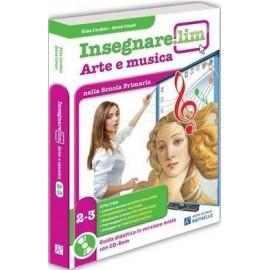 Insegnare.Lim Arte e Musica. Classi 2° e 3°. Guida didattica