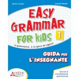 Easy Grammar for Kids. Level 1.Guida per il docente