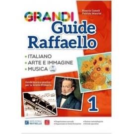 GRANDI GUIDE RAFFAELLO - Linguistica - Classe 1°