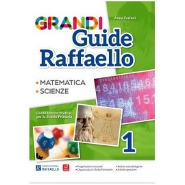 Grandi Guide Raffaello - Scientifica - Classe 1°