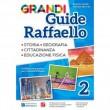Grandi Guide Raffaello - Antropologica - Classe 2°