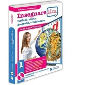 Insegnare Lim Italiano, storia, geografia e cittadinanza. Classe 1°. Guida didattica