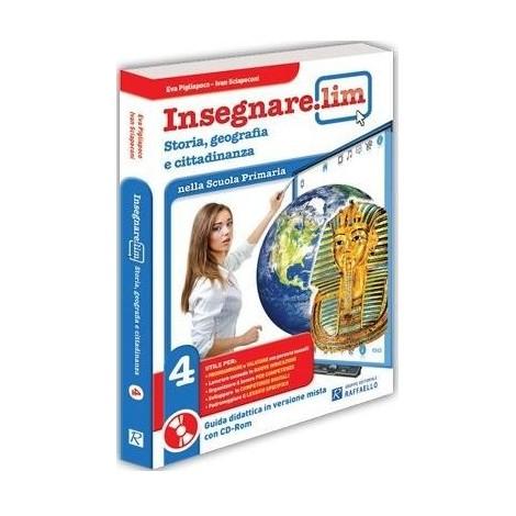 Insegnare Lim Storia, geografia e cittadinanza. Classe 4°. Guida didattica
