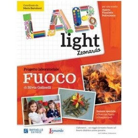 Lab Light - Progetto laboratoriale Fuoco
