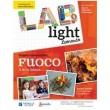 Lab Light - Progetto laboratoriale Fuoco