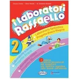 I laboratori Raffaello 2. Guida