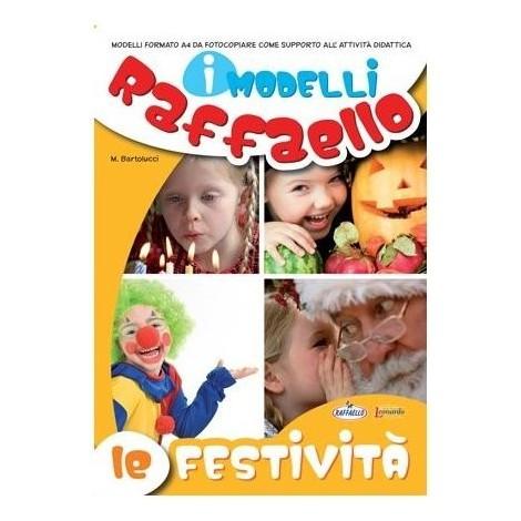 I Modelli Raffaello - Le festività