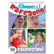 I Modelli Raffaello - Le educazioni