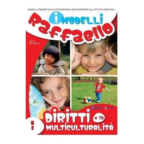 I Modelli Raffaello - I Diritti e la multiculturalità