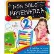 Non solo matematica cl.2