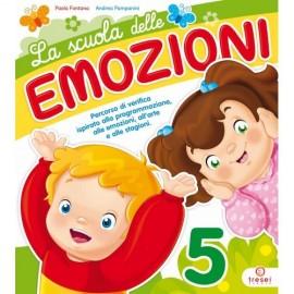 La scuola delle Emozioni 5 anni