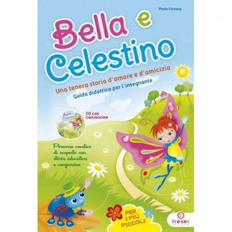 Bella e Celestino.Guida.